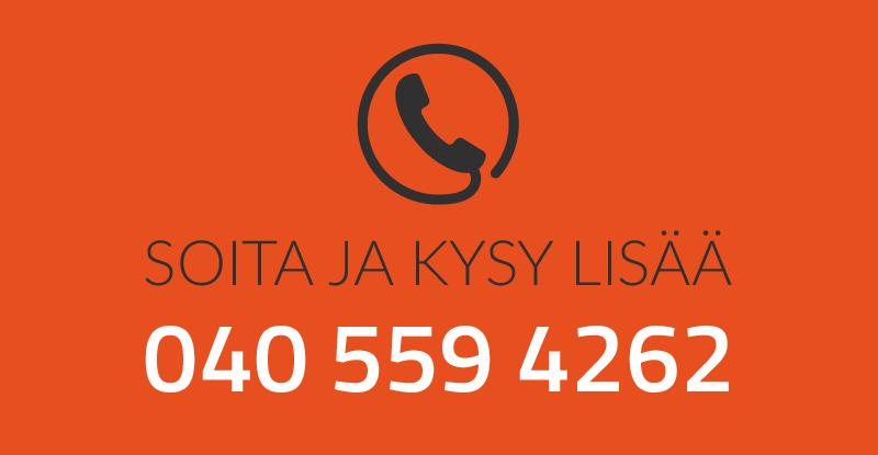 Soita ja kysy lisää!